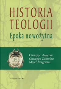 Historia teologii. Epoka nowożytna - okładka książki