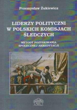 Liderzy polityczni polskich komisji - okładka książki
