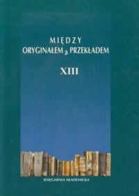 Między oryginałem a przekładem - okładka książki