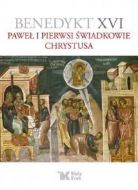 Paweł i pierwsi świadkowie Chrystusa - okładka książki