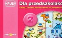 PUS 2. Dla przedszkolaków zabawy i ćwiczenia ogólnorozwojowe dla najmłodszych - okładka podręcznika
