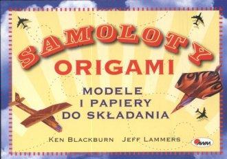 Samoloty origami Modele i papiery - okładka książki