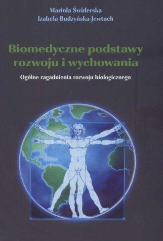Biomedyczne podstawy rozwoju i - okładka książki