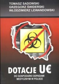 Dotacje UE do gospodarki odpadami medycznymi w Polsce - okładka książki