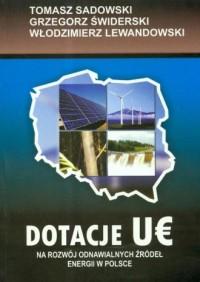 Dotacje UE na rozwój odnawialnych źródeł energii w Polsce - okładka książki