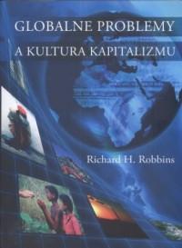 Globalne problemy a kultura kapitalizmu - okładka książki
