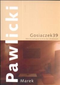 Gosiaczek 39 - okładka książki