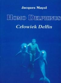 Homo delphinus / Człowiek delfin - okładka książki