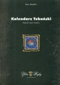 Kalendarz Tebański Mądrość stopni zodiaku - okładka książki