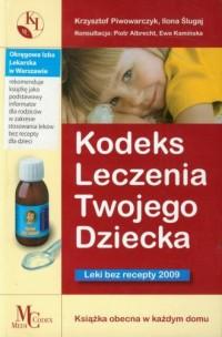 Kodeks leczenia twojego dziecka - okładka książki