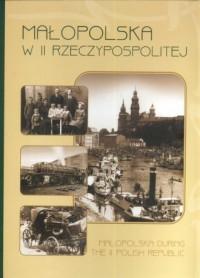 Małopolska w II Rzeczypospolitej / Małopolska during the II Polish Republic - okładka książki