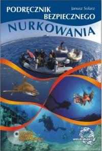 Podręcznik bezpiecznego nurkowania - okładka książki