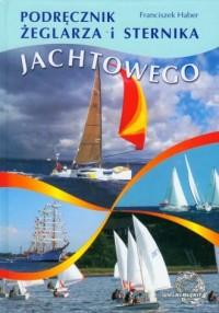 Podręcznik żeglarza i sternika jachtowego - okładka książki