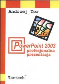 Power Point 2003. Profesjonalna prezentacja - okładka książki