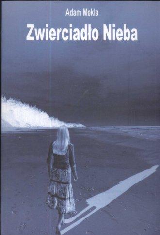 Zwierciadło nieba - okładka książki