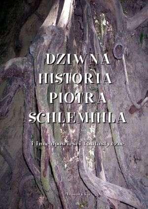 Dziwna historia Piotra Schlemichla - okładka książki