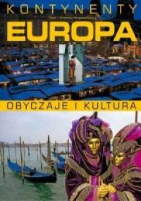 Kontynenty. Europa. Obyczaje i kultura - okładka książki