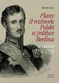 Plany II rozbioru Polski w polityce - okładka książki