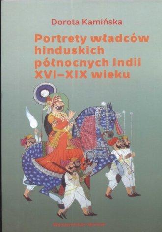 Portrety władców hinduskich północnych - okładka książki