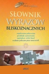 Słownik wyrazów bliskoznacznych. - okładka książki