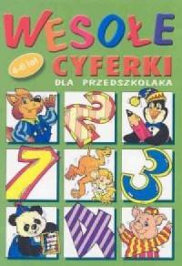 Wesołe cyferki dla przedszkolaka 4-6 lat - okładka książki