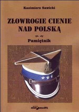 Złowrogie cienie nad Polską. Pamiętnik - okładka książki