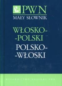 Mały słownik włosko-polski, polsko-włoski PWN - okładka książki