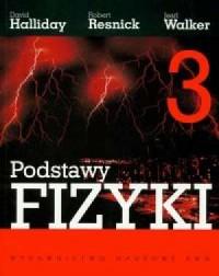 Podstawy fizyki. Tom 3. Elektryczność i magnetyzm - okładka książki