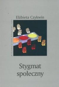 Stygmat społeczny - okładka książki