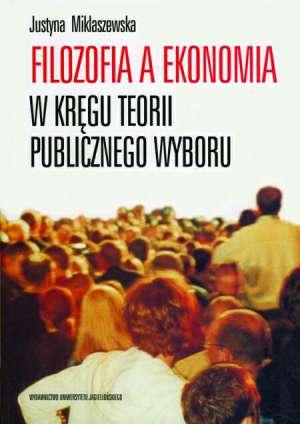 Filozofia a ekonomia. W kręgu teorii - okładka książki