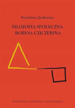 Filozofia społeczna Borysa Cziczerina - okładka książki