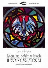 Literatura polska w latach II wojny światowej - okładka książki