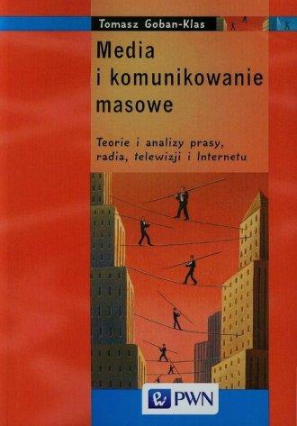 Media i komunikowanie masowe. Teorie - okładka książki