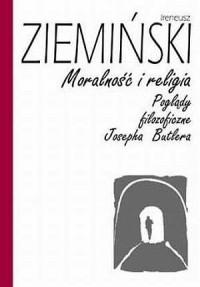 Moralność i religia. Poglądy filozoficzne - okładka książki