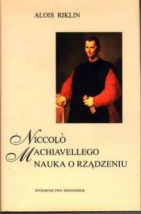 Niccolo Machiavellego nauka o rządzeniu - okładka książki