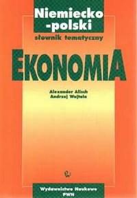 Niemiecko-polski słownik tematyczny. Ekonomia - okładka książki