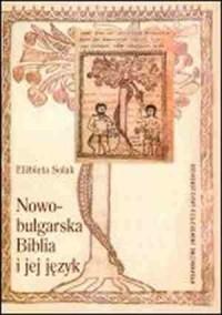 Nowobułgarska Biblia i jej język - okładka książki