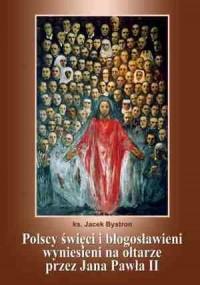okładka książki - Polscy święci i błogosławieni wyniesieni