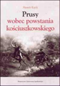 Prusy i Niemcy wobec Powstania - okładka książki