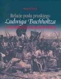 Relacje posła pruskiego Ludwiga - okładka książki