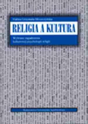 Religia a kultura. Wybrane zagadnienia - okładka książki