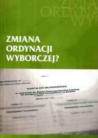 Zmiana ordynacji wyborczej - okładka książki
