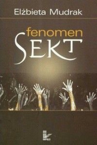 Fenomen sekt - okładka książki