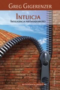 Intuicja. Inteligencja nieświadomości - okładka książki