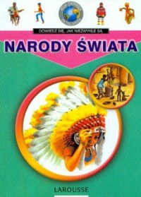 Moja pierwsza encyklopedia. Narody świata - okładka książki