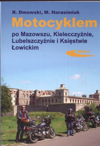 Motocyklem po Mazowszu, Kielecczyźnie, - okładka książki