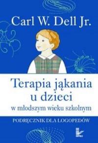 Terapia jąkania u dzieci w młodszym wieku szkolnym - okładka książki