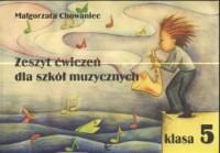 Zeszyt ćwiczeń dla szkół muzycznych. Klasa 5 - okładka podręcznika