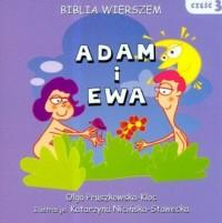 Biblia wierszem cz. 3. Adam i Ewa - okładka książki