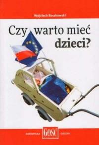 Czy warto mieć dzieci? - okładka książki